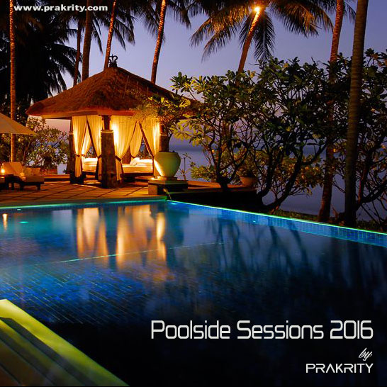 prakrity - poolside sessions 2016