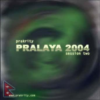 prakrity - pralaya 2004 session two -- cd cover - front
