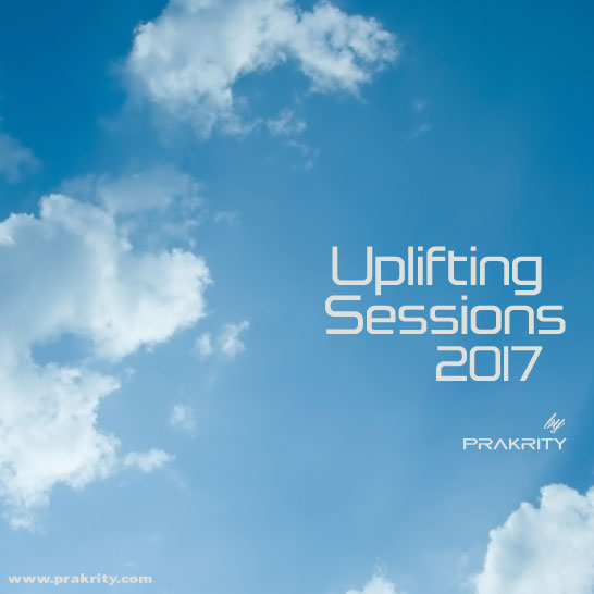 prakrity - uplifting sessions 2017