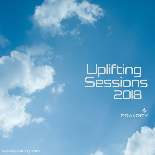 prakrity - uplifting sessions 2018
